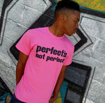 Perfects not Perfect Tee Pink